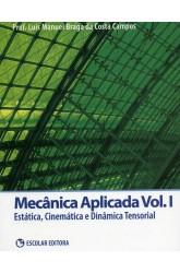 Mecânica Aplicada - Vol. I