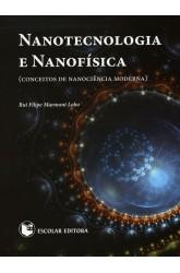Nanotecnologia e Nanofísica