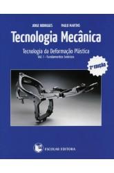 Tecnologia Mecânica - Vol. I