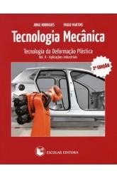 Tecnologia Mecânica - Vol. II