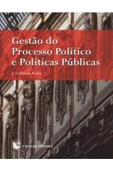 Gestão do Processo Político e Políticas Públicas