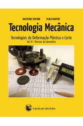 Tecnologia Mecânica - Vol. IV