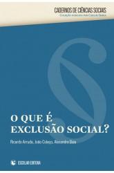 O, Que é Exclusão Social?