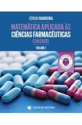 Matemática Aplicada às Ciências Farmacêuticas com Excel - Vol. I