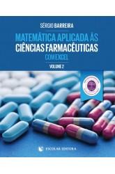 Matemática Aplicada às Ciências Farmacêuticas com Excel - Vol. II