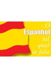 Espanhol Tal Qual se Fala, O