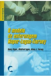 Modelo de Enfermagem Roper-Logan-Tierney, O
