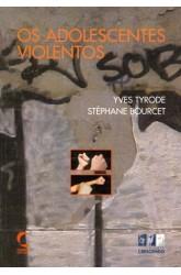 Adolescentes Violentos, Os