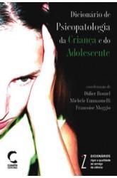 Dicionário de Psicopatologia da Criança e do Adolescente