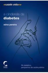 Cinderela da Diabetes, A
