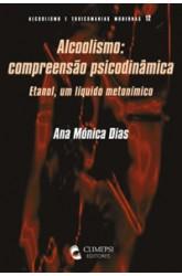 Alcoolismo - Compreensão Psicodinâmica