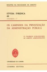 Caminhos da Privatização da Administração Pública, Os