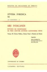 Ars Ivdicandi - Vol. III - Direito Público, Direito Penal e História do Direito