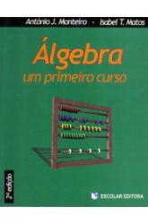 Álgebra - Um Primeiro Curso