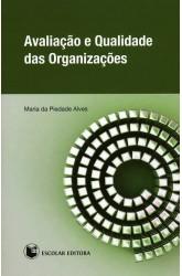 Avaliação e Qualidade das Organizações