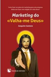 Marketing do Valha-me Deus