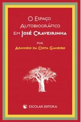 Espaço Autobiográfico em José Craveirinha, O
