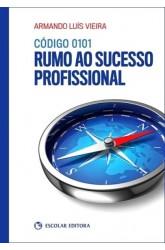 Código 0101 - Rumo ao Sucesso Profissional