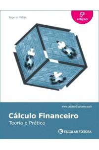 Cálculo Financeiro - Teoria e Prática