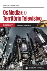Media e o Território Televisivo, Os