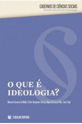 Que é Ideologia, O?