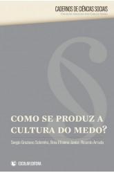 Como Se Produz a Cultura do Medo?