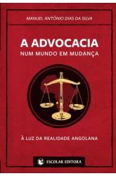 Advocacia Num Mundo em Mudança, A