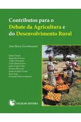 Contributos para o Debate da Agricultura e do Desenvolvimento Rural