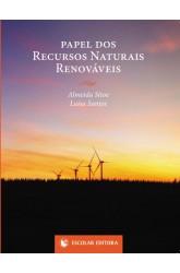Papel dos Recursos Naturais Renováveis