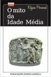 Mito da Idade Média, O