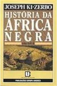 História da África Negra - Vol. II