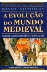 Evolução do Mundo Medieval, A