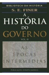 História do Governo, A - Vol. II