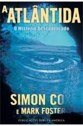 Atlântida, A - O Mistério Descodificado