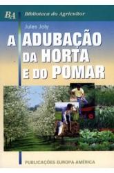 Adubação da Horta e do Pomar, A