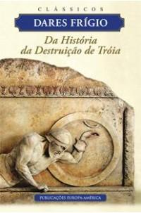 Da História da Destruição de Tróia