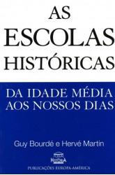 Escolas Históricas da Idade Média aos Nossos Dias, As