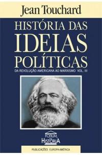 História das Ideias Políticas - Vol. III