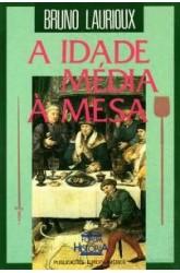 Idade Média À Mesa, A
