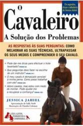 Cavaleiro, O - A Solução dos Problemas