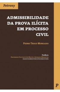 Admissibilidade da Prova Ilícita em Processo Civil