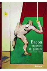 Bacon - Monstro de Pintura