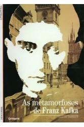 Metamorfoses de Franz Kafka, As