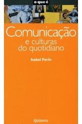 Comunicação e Culturas do Quotidiano