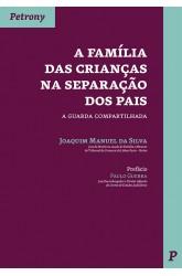 A Família das Crianças na Separação dos Pais - a guarda compartilhada